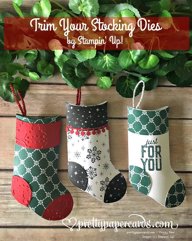 Stampin' Up! Prettypapercards Trim Your Stocking Dies - Peggy Noe - stampinup