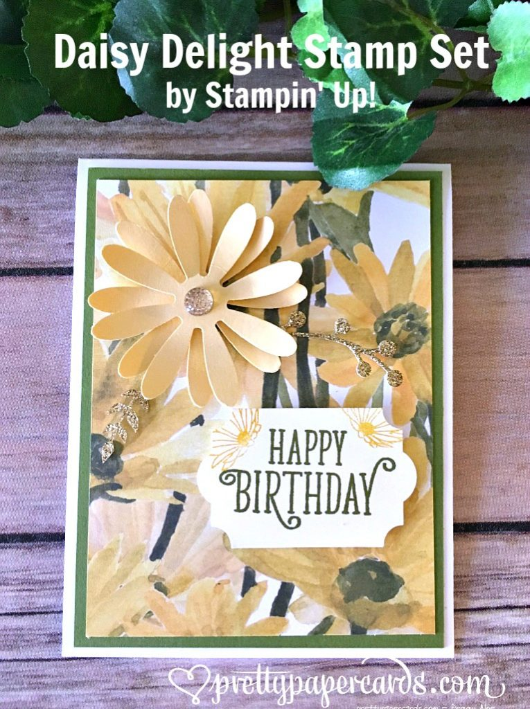 Stampin Up Daisy Delight Birthday Card Idea - Peggy Noe Stampinup