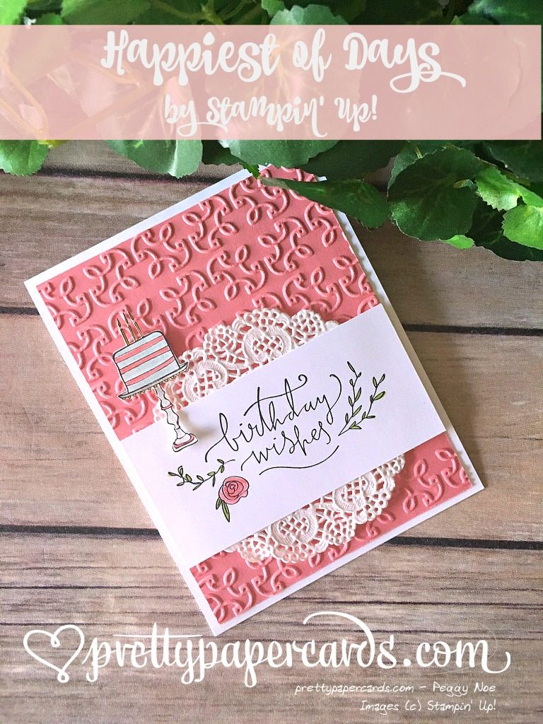 Stampin' Up! Happiest of Days Happy Birthday Card - Peggy Noe - stampinup