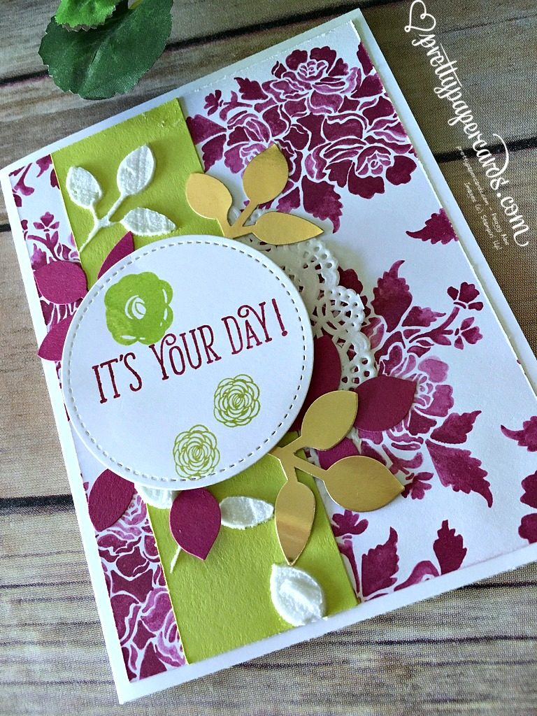 Stampin' Up! Happy Birthday Gorgeous It's Your Day Card - Peggy Noe - stampinup