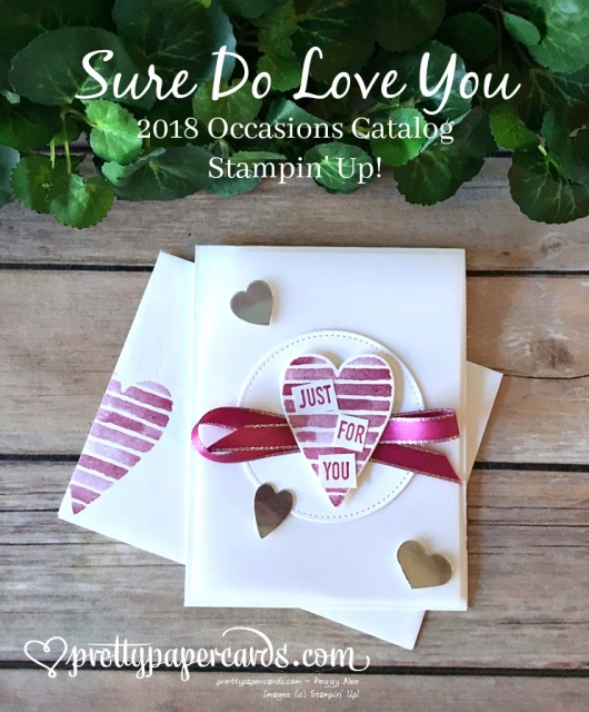 Stampin' Up! Sure Do Love You - Peggy Noe - stampinup