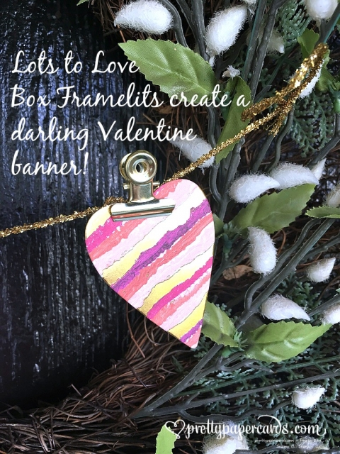 Stampin' Up! Lots to Love Valentine Banner - Prettypapercards - stampinup