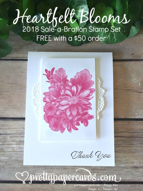 Stampin' Up! Saleabration Heartfelt Blooms - Peggy Noe - stampinup