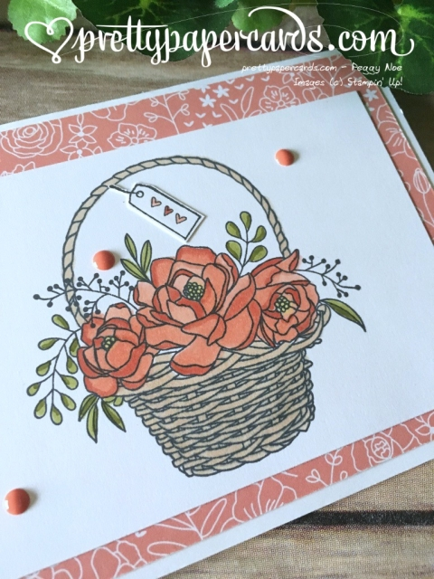 Stampin' Up! Blossoming Basket - Peggy Noe - stampinup