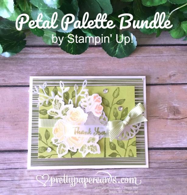 Stampin' Up! Petal Palette Card - Peggy Noe - stampinup