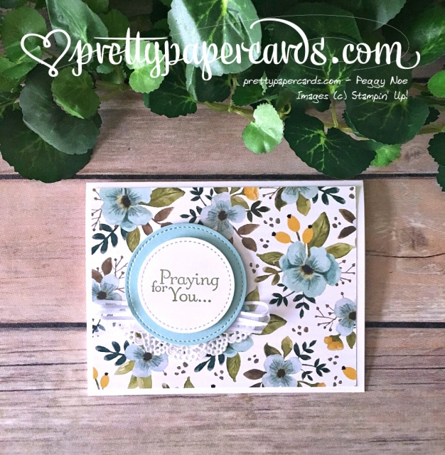 Stampin' Up! Thoughts and Prayers - Peggy Noe - stampinup