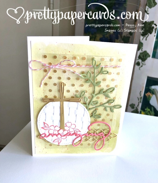 Stampin' Up! Cross of Hope Easter Card - Peggy Noe - stampinup