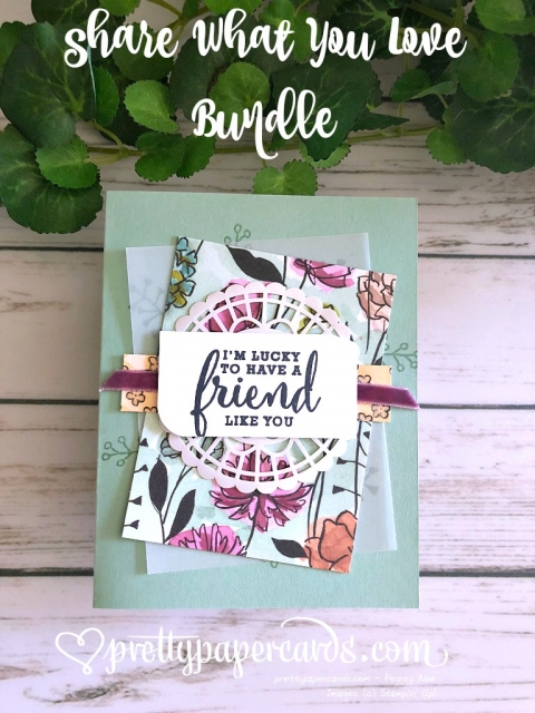 Stampin' Up! Share What You Love Bundle - Peggy Noe - stampinup