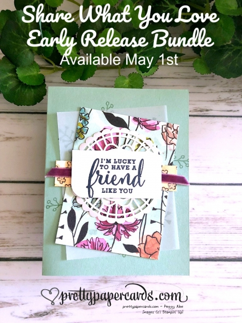 Stampin' Up! Share What You Love - Peggy Noe - stampinup
