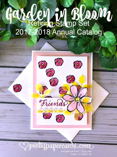 Stampin' Up! Garden in Bloom - Peggy Noe - stampinup