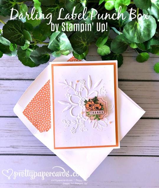Stampin' Up! Darling Label Card - Peggy Noe - stampinup