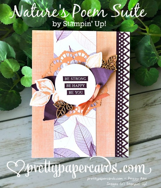 Stampin' Up! Nature's Poem Suite - Peggy Noe - stampinup