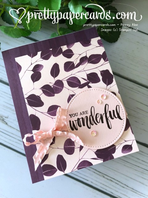 Stampin' Up! Nature's Poem dsp - Peggy Noe - stampinup
