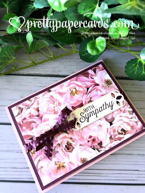 Stampin' Up! Sympathy Petal Promenade - Peggy Noe - stampinup