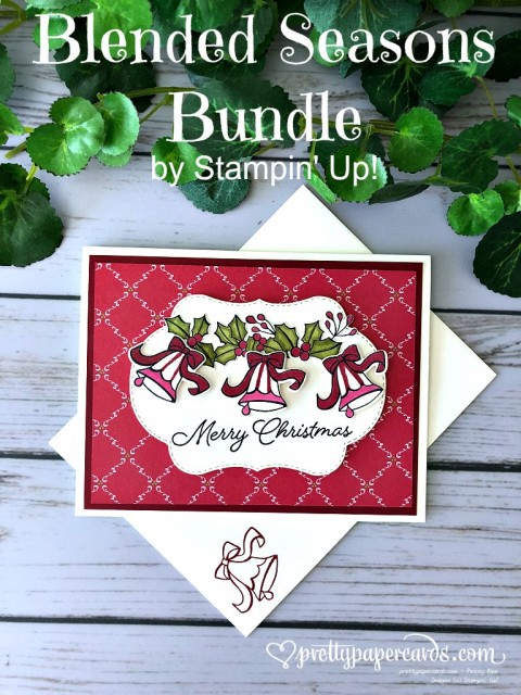 Stampin' Up! Blended Seasons Christmas - Peggy Noe - stampinup