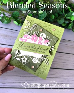 Stampin' Up!! Blended Seasons Friend Card - Prettypapercards - stampninup