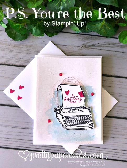 Stampin' Up! PS You're the Best - Peggy Noe - stampinup