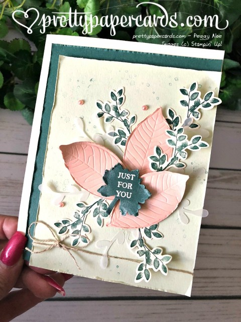 Stampin' Up! Rooted in Nature Just for You - Peggy Noe - stampinup