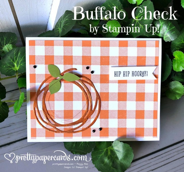 Stampin' Up! Buffalo Check - Peggy Noe - stampinup