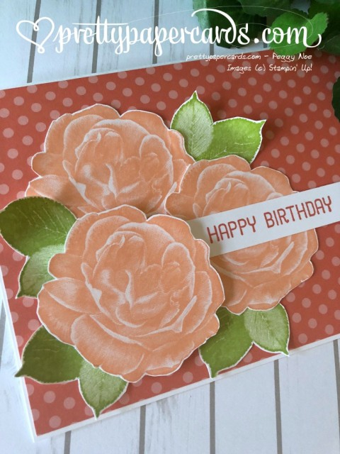 Stampin' Up! Rose Birthday - Peggy Noe - stampinup
