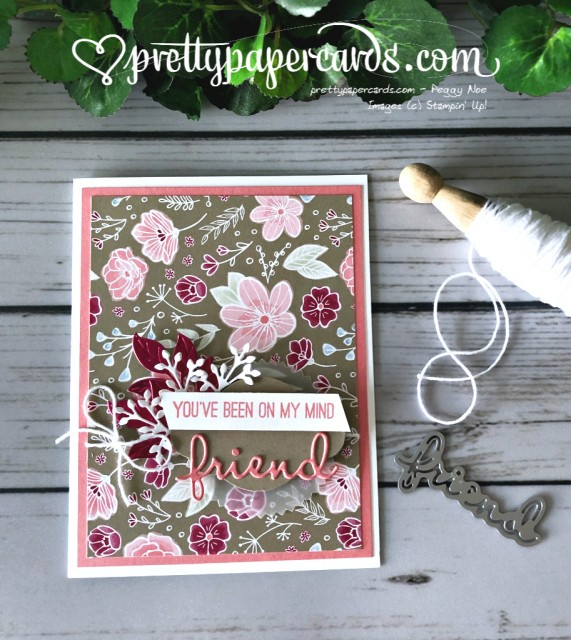 Stampin' Up! All My Love Friend Card - Peggy Noe - stampinup