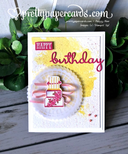 Stampin' Up! Well Wishes Birthday - Peggy Noe - stampinup