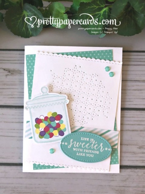 Stampin' Up! Life Is Sweeter - Peggy Noe - stampinup