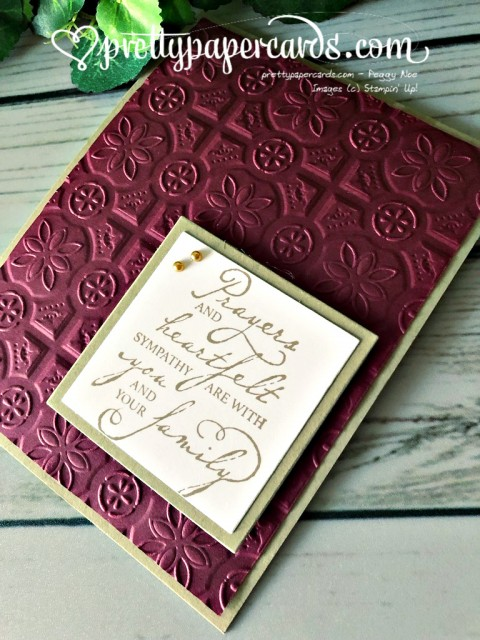 Stampin' Up! Woven Threads sympathy - Peggy Noe - stampinup