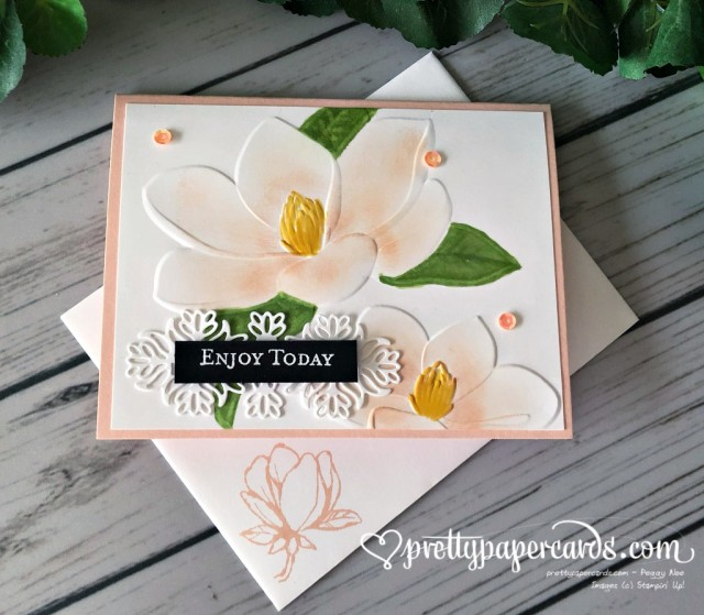 Stampin' Up! Magnolia Embossing - Peggy Noe - stampinup