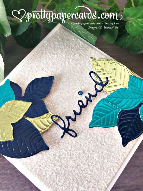 Stampin' Up! Embossed Foil Friend Card - Peggy Noe