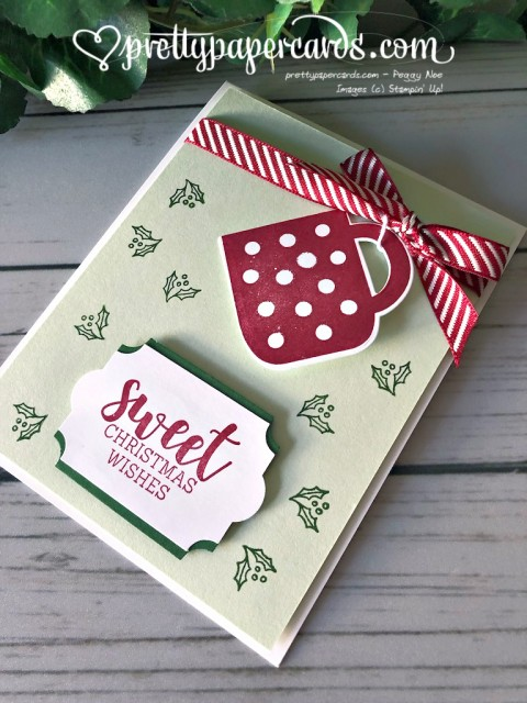 Stampin' Up! Cup of Christmas Card - Peggy Noe - stampinup