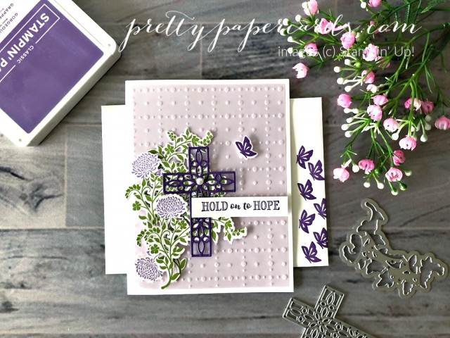 Hold on to Hope Stampin' Up! Pretty Paper Cards