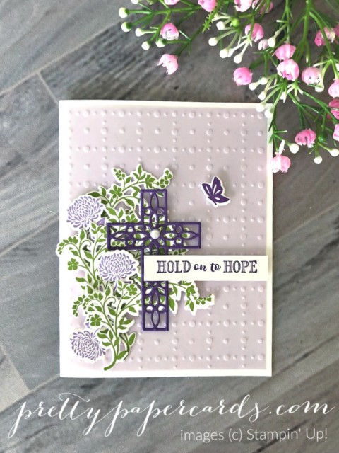 Hold on to Hope by Stampin' Up! Peggy Noe