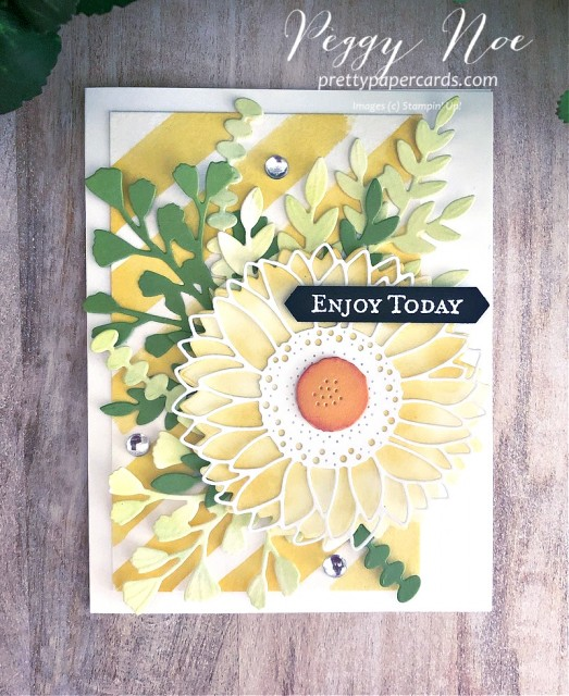 Celebrate Sunflowers Enjoy Today Stampin' Up! Peggy Noe