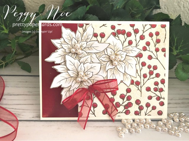 Poinsettia Place Stampin' Up! Peggy Noe