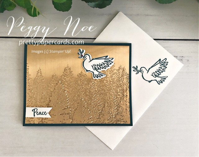 Evergreen Brass Dove Stampin' Up! Peggy Noe