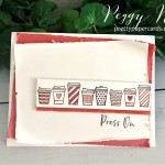 #stampinup #stampingup #presson #pressonstampset #cofffeecups #coffeecupstampset #peggynoe #prettypapercards