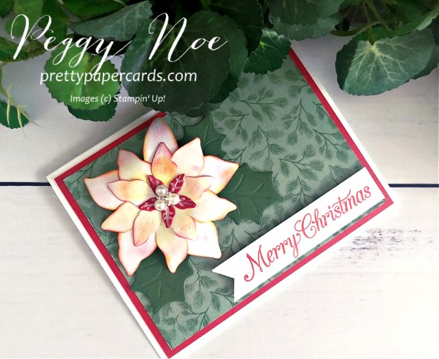 Poinsettia Petals Stampin' Up! Peggy Noe