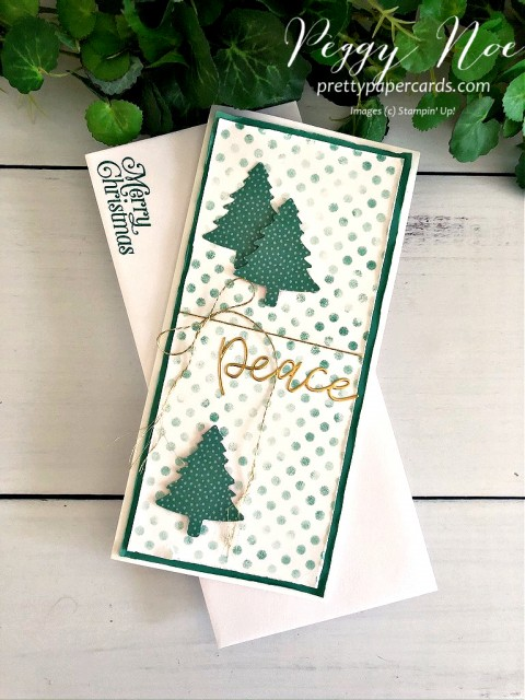 Peaceful Trees card made slimline card with the Pine Tree Punch and Joy Dies by Stampin' Up! Card designed by Peggy Noe of prettypapercards.com #joydies #pinetreepunch #peacecard #slimlinecard