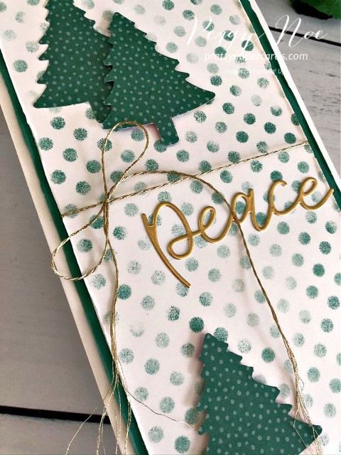 Peaceful Trees card made slimline card with the Pine Tree Punch and Joy Dies by Stampin' Up! designed by Peggy Noe of prettypapercards.com #joydies #pinetreepunch #peacecard #slimlinecard