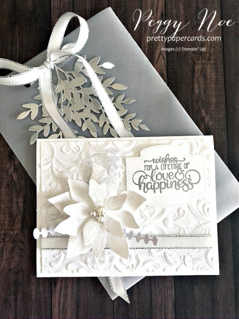 Poinsettia Petals Wedding Card using the Stampin' Up! Poinsettia Petals Bundle; designed by Peggy Noe of pretttypapercards.com #poinsettiapetals #wedding #weddingcards