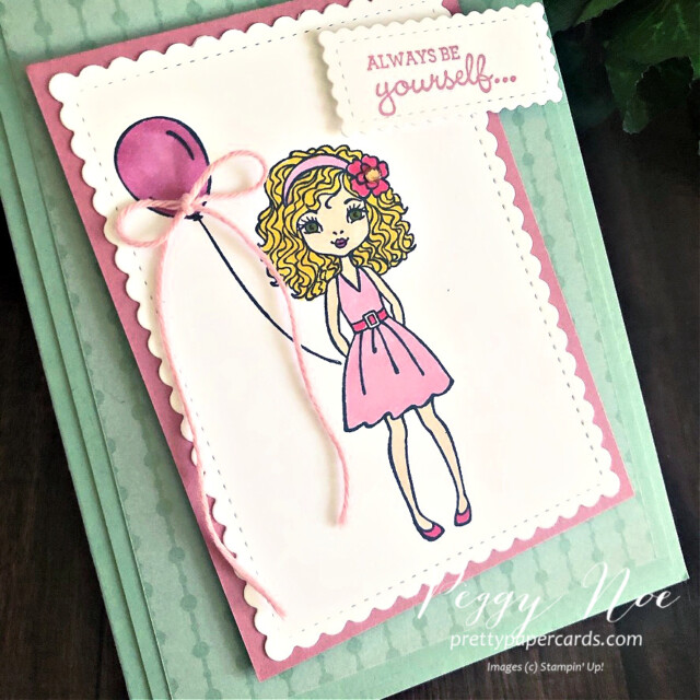 Handmade card Always be Yourself using the Hey Girlfriend Stamp Set by Stampin' Up! designed by Peggy Noe of prettypapercards.com #heygirlfriend #peggynoe #prettypapercards