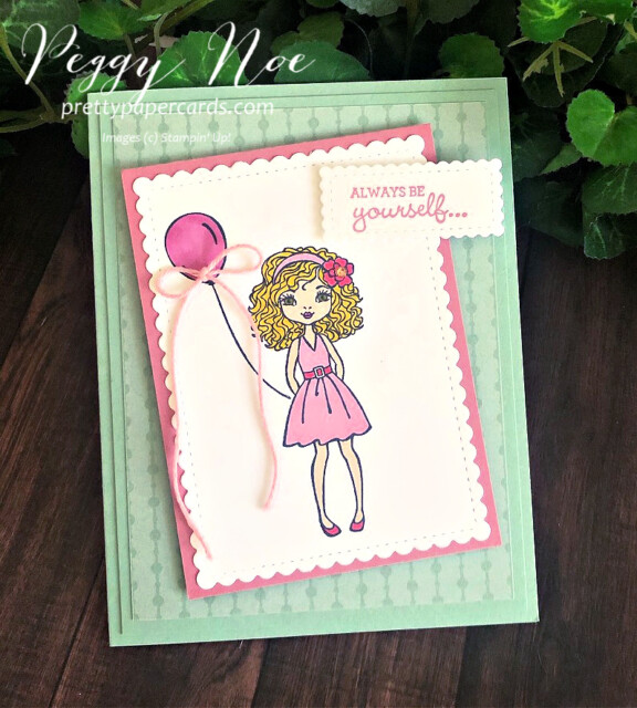 Handmade card Always be Yourself using the Hey Girlfriend Stamp Set by Stampin' Up! by Peggy Noe of prettypapercards.com #heygirlfriend #peggynoe