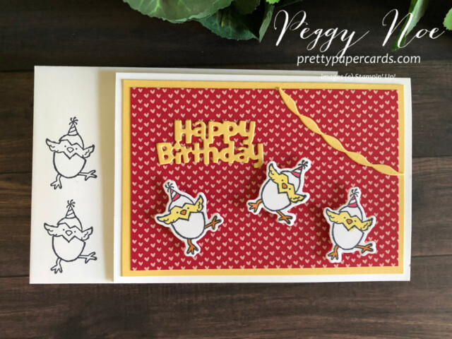 Handmade birthday notecard created with the Hey Birthday Chick Bundle by Stampin' Up! designed by Peggy Noe of Pretty Paper Cards #heybirthdaychick #peggynoe #prettypapercards