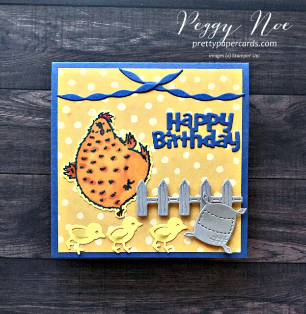 Handmade card made with the Hey Chick Bundle by Stampin' Up! created by Peggy Noe of Pretty Paper Cards #heybirthdaychick #happybirthdaycard #peggynoe #chicks