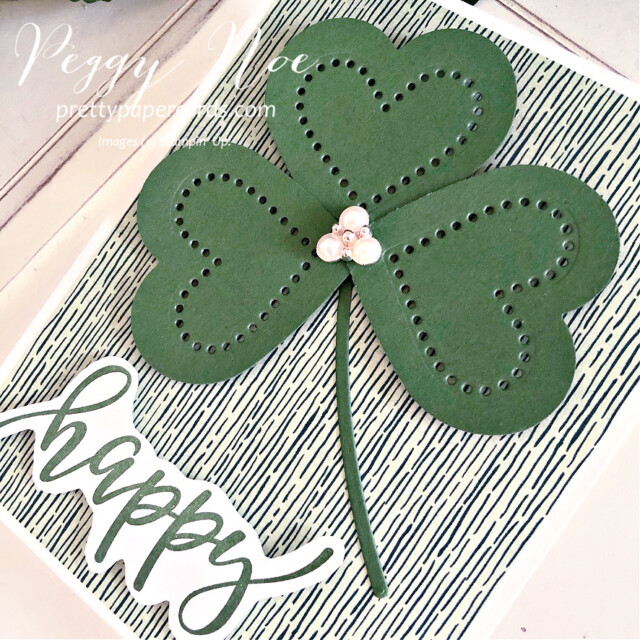 Handmade St. Patrick's Day Card with Heart Shamrock using Stampin' Up! products created by Peggy Noe Pretty Paper Cards #shamrockcard #stpatricksdaycard #peggynoe #prettypapercards