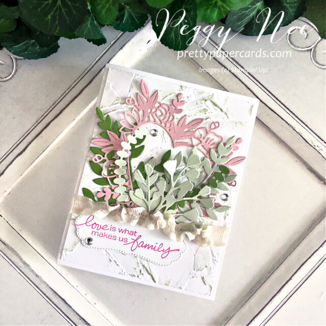 Handmade card Love Makes Us Family Card using Stampin' Up! Lovely You stamps by Peggy Noe prettypapercards.com #lovelyyoustampset #floralheartdies #stampinup #peggynoe #prettypapercards