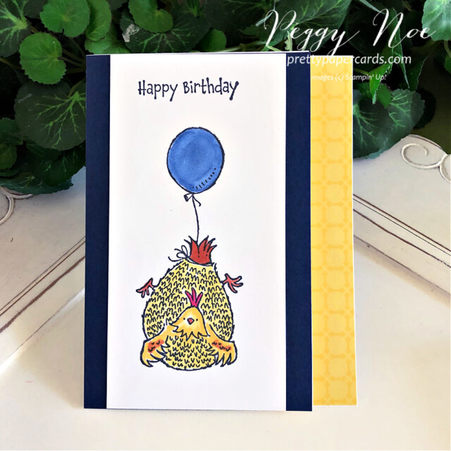 Handmade Birthday Card using the Hey, Birthday Chick Stamp Set by Stampin' Up! and created by Peggy Noe of prettypapercards.com #heybirthdaychick #birthdaycard #chickencard #chickcard #stampinup #stampingup #peggynoe #prettypapercards #chickandballoon #birthdaycard