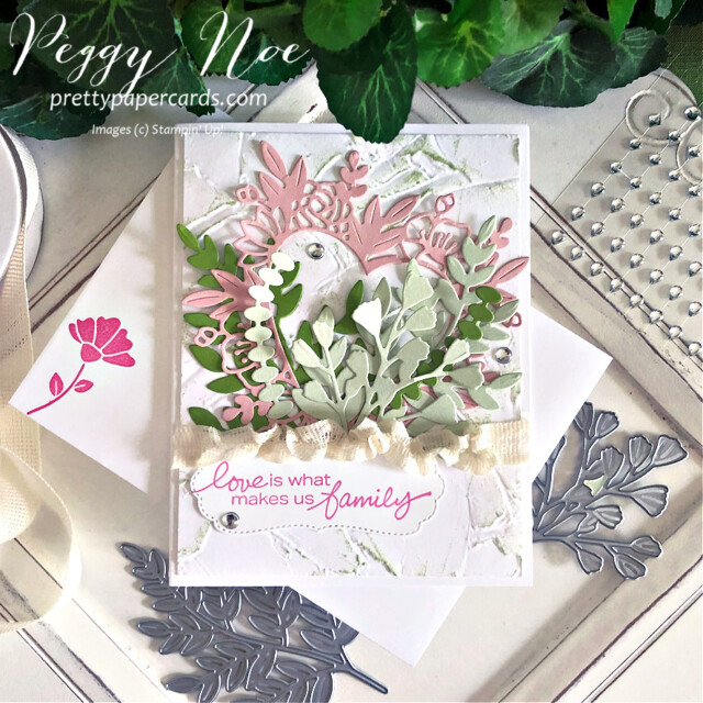Handmade card Love Makes Us Family Card using Stampin' Up! Lovely You stamp set by Peggy Noe of prettypapercards.com #lovelyyoustampset #floralheartdies #stampinup #peggynoe #prettypapercards