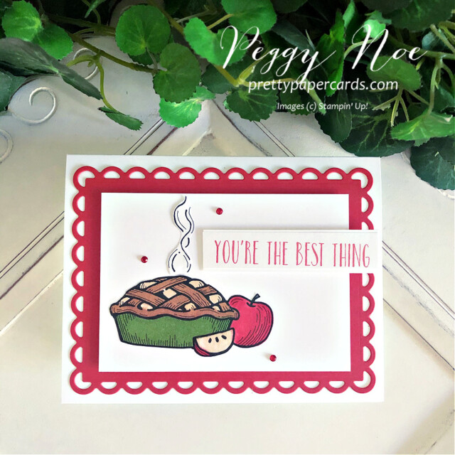 Handmade Apple Pie Card created with Stampin' Up! Digital Download made by Peggy Noe of Pretty Paper Cards #applepiecard #peggynoe #prettypapercards #unitedthroughcreativity #alcoholmarkers #scallopedcontourdies #stampinblends #stampinup #stampingup #weblongtogether #floraldownloadstampinup
